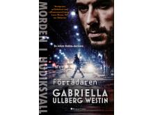 Förrädaren - Gabriella Ullberg Westin