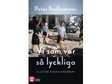 """Boken """"Vi som var så lyckliga"""" (2017), Peter Kadhammar."""