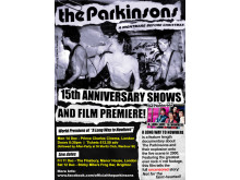 The Parkinsons - 15th Anniversary and Film Premiere