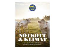 Nötkött och klimat - fakta om svenska nötkreatur och deras påverkan på klimatet.