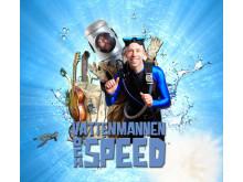 Vattenmannen och Speed - Dyker upp