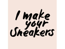 I_make_your_Sneakers