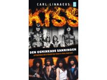Kiss : Den osminkade sanningen (pocket) av Carl Linnaeus