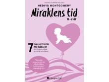 Miraklens tid - Hedvig Montgomery