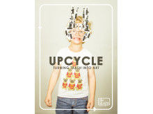 UPCYCLE -	Turning trash into art