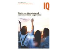 """IQs rapport """"Röster om alkohol, sex och relationer bland unga vuxna"""""""