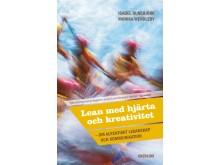 Omslag till boken Lean med hjärta och kreativitet av Isabel Runebjörk och Monika Wendlebyl