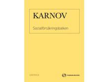 Karnov - Socialförsäkringsbalken av Lars Bejstam, Lars Clevesköld, Stig Jansson, Rune Lavin och Karl-Ingvar Rundqvist