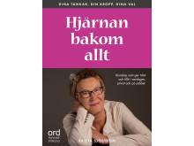 Hjärnan bakom allt av Britta Sjöström