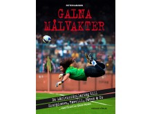 Omslag till boken Galna målvakter av Petter Karlsson