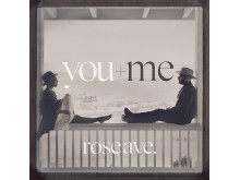 You + Me - albumomslag rose ave.