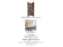 Vernissage Jesper Eriksson och Leif Moberg,  Väsby Konsthall 23/9 kl 12-16