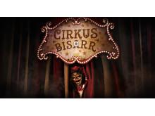 Årets skräcknyhet på Halloween: Cirkus Bisarr