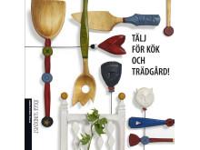 Tälj för kök och trädgård!