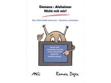 """Titelbild: """"Demenz: Alzheimer Nicht mit mir! Den Gehirnfraß erkennen, Demenz verhindern"""""""