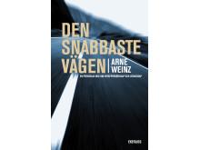 Omslag till boken Den snabbaste vägen av Arne Weinz