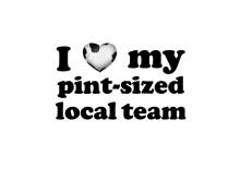 I Love My Pint Sized Local Team Logo
