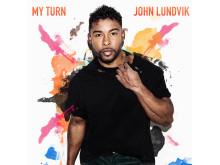 """John Lundvik """"My Turn"""""""