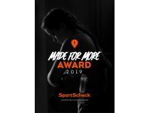 Der MADE FOR MORE AWARD ist die erste Award-Show ausschließlich für die Sport-Community .