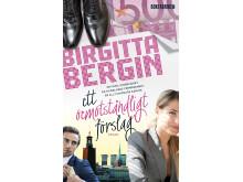 Ett oemotståndligt förslag av Birgitta Bergin