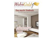 Das macht Eindruck: Die erste Ausgabe des WohnGold-Magazins  ist ab sofort verfügbar