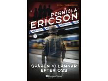 Pernilla Ericson - Spåren vi lämnar efter oss