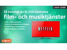 Lajka-guide, lajka.se - access till USA-exklusiva tjänster