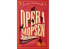 Operamopsen - en sällsam kärlekshistoria
