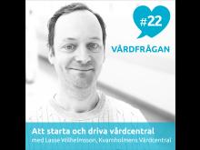 Distriktsläkaren Lasse Wilhelmsson medverkar i Vårdfrågan.