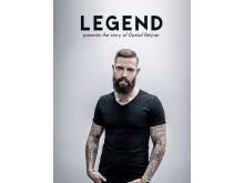 Legend presents the story of Daniel Beijner