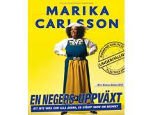 Marika Carlsson En negers uppväxt föreställning 2012