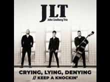 JLT-Crying_Lying_Denying_COVER.jpg