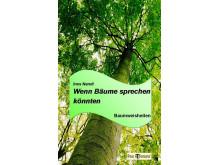 Buchcover: Wenn Bäume sprechen könnten