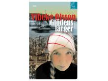 Pocketomslagsbild: Glödensfärger (Vibeke Olsson