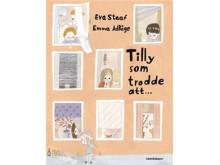 Eva Staaf läser om Tilly som trodde att...