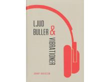 Ljud, buller och vibrationer