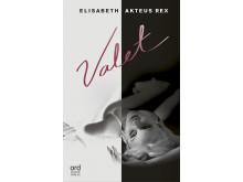 Valet av Elisabeth Akteus Rex -  en erotisk relationsroman i stil med Sliding Doors