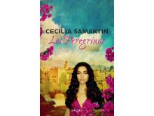 Avslutande delen i trilogin av Cecilia Samartin - Los Peregrinos: högupplöst omslag