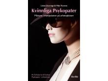Omslag till boken Kvinnliga psykopater av Lisbet Duvringe och Mike Florette