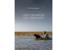 Ole Andreassen: Jagt og natur ved Vadehavet. Fotograf: Peter Lassen.  Fiskeri- og Søfartsmuseets forlag. Esbjerg 2019. ISBN: 978- 87-90982-89-8. Pris: 295 kr.