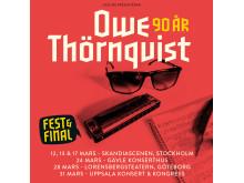 Owe Thörnqvist - Fest & Final