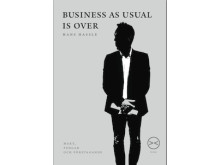 """Hans Hassle presents his new book """"Business as usual is over"""""""
