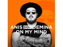 "Anis Don Demina ""On My Mind"" Omslag"