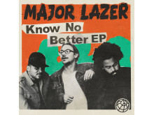 Major Lazer, Know No Better EP