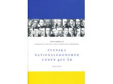 Svenska nationalekonomer under 400 år