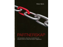 Partnerskap. Om kontraktens utformning vid partnering och liknande former av utökad samverkan i byggsektorn