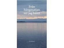 Från hängmattan ser jag havet (2011)
