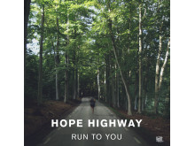 Omslag, Hope Highway, Run To You