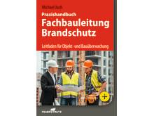 Praxishandbuch Fachbauleitung Brandschutz (2D/tif)