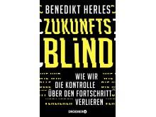 Benedikt Herles, Zukunftsblind